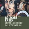 Dieter Boris über 'Bolivars Erben - Linksregierungen in Lateinamerika'