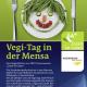 Gemüse statt Fleisch – Vegi-Tag in Mensa Erlenring am 28. Oktober
