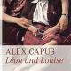 """Alex Capus präsentiert Roman """"Leon und Louise"""" im TTZ"""