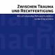 """Buchvorstellung """"Zwischen Trauma und Rechtfertigung"""" am Dienstag im TTZ Marburg"""