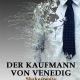 Der Kaufmann von Venedig zum Theatersommer 2012 in Marburg