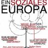 Podiumsdiskussion zur Eurokrise – Konzepte und Perspektiven für ein soziales Europa