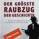Lesung bei Elwert: Der größte Raubzug der Geschichte