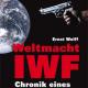 Neuerscheinung im Marburger Tectum Verlag: 'Weltmacht IWF Chronik eines Raubzugs'