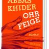 Lesung mit Abbas Khider: Ohrfeige