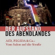 Informationsabend: Der Aufstand des Abendlandes – AfD, Pegida & Co