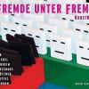 KunstWerk M: Fremde unter Fremden – Ausstellungseröffnung im Stadthaus am Dom in Wetzlar