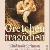 Buch über Kindsmord im 19. Jahrhundert