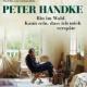 Peter Handke – 'Bin im Wald. Kann sein, dass ich mich verspäte' startet am 10. November im Kino