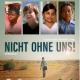 Heute Kinostart: Dokumentarfilm Nicht ohne uns!