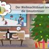 Der Weihnachtsbaum und seine vier Steuersätze