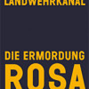 100 Jahre danach: Der Doppelmord an Rosa Luxemburg und Karl Liebknecht vom 15. Januar 1919