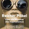 »Reicher Pöbel« Eliteforscher Michael Hartmann und Kulturphilosoph Björn Vedder diskutieren am 14. März im TTZ