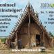 Archäologisches Freilichtmuseum Zeiteninsel: Infoveranstaltung  am Samstag 7. März