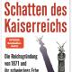 """Historiker Eckart Conze analysiert 150 Jahre Geschichte: """"Schatten des Kaiserreichs. Die Reichsgründung von 1871 und ihr schwieriges Erbe"""""""