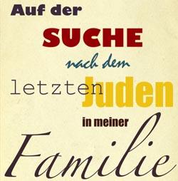 Film Auf der Suche nach dem letzten Juden in meiner Familie
